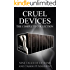 Cruel Devices: The Complete Collection (Extreme Dark Punishment Bondage)