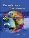 Earth Science and the Environment, Reprint (with CengageNOW Printed Access Card), Thompson, Graham R. and Turk, Jon, 0538451238