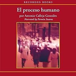 El Processo humano [The Human Process (Texto Completo)]