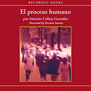 El Processo humano [The Human Process (Texto Completo)] Audiobook