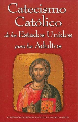 Catecismo Católico de los Estados Unidos para los Adultos (Spanish Edition) pdf