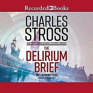 The Delirium Brief - Charles Stross
