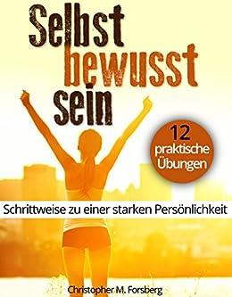7 Schritte um glücklicher zu sein: Leichter Leben (German Edition)
