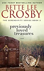 Previously Loved Treasures: A Southern Saga (The Serendipity Series Book 2)