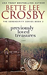Previously Loved Treasures: The Serendipity Series, Book Two