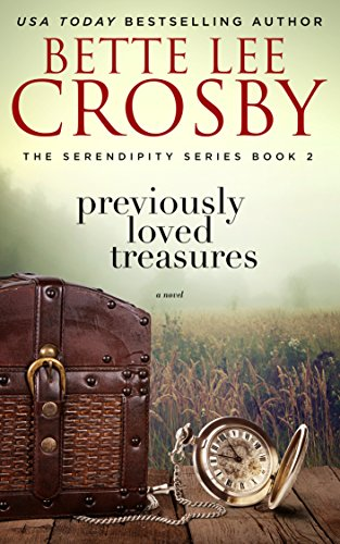 (Previously Loved Treasures: A Southern Saga (The Serendipity Series Book 2))