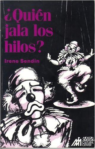 Quien Jala Los Hilos (Spanish and English Edition)