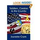 Soldiers, Cookies & the Crumbs