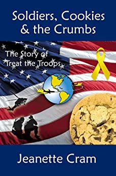 Soldiers, Cookies & the Crumbs by [Cram, Jeanette]