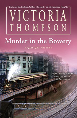 Street Nyc Bowery (Murder in the Bowery (A Gaslight Mystery))