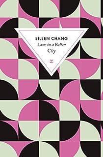 L'amour dans une ville déchue par Chang
