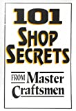 img - for 101 Shop Secrets from Master Craftsmen book / textbook / text book