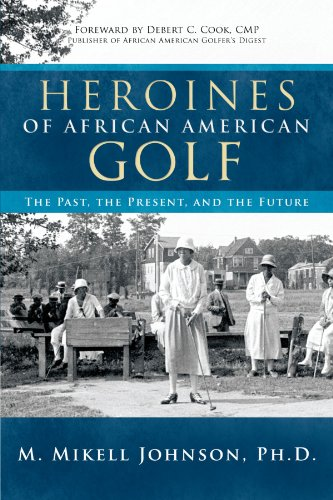 Books : Heroines of African American Golf: The Past, the Present, and the Future