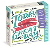Today Is Going to Be a Great Day! Page-A-Day Calendar 2017