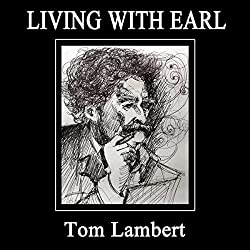 Living with Earl