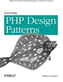 Learning PHP Design Patterns, Sanders, William, 1449344917