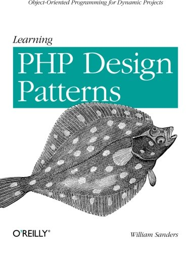 Learning PHP Design Patterns by Brand: O'Reilly Media