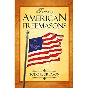 Famous American Freemasons: Volume I