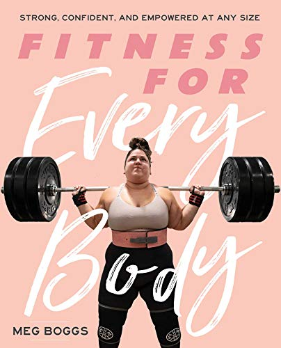 Book Cover: Fitness for Every Body: Strong, Confident, and Empowered at Any Size