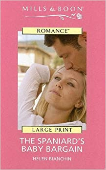 The Spaniard's Baby Bargain (Mills and Boon Romance)