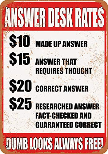 Wall-Color 7 x 10 Metal Sign - Answer Desk Rates - Dumb Looks Always Free! - Vintage Look