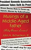 Musings of a Middle-Aged Father, John Richardson, 1413708080