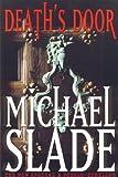 Death's Door, Michael Slade, 0670911658