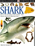 Shark, Miranda MacQuitty and Dorling Kindersley Publishing Staff, 0789465892