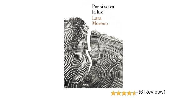 Por si se va la luz eBook: Moreno, Lara: Amazon.es: Tienda Kindle