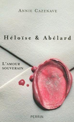 Héloïse & Abelard : Lamour souverain