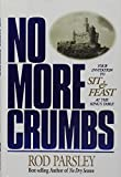 img - for No More Crumbs : Your Invitation to Sit & Feast at the King's Table book / textbook / text book