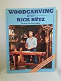 img - for Woodcarving With Rick Butz: 14 Projects From the Popular Public Television Series book / textbook / text book