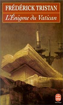 L'Enigme du Vatican par Tristan