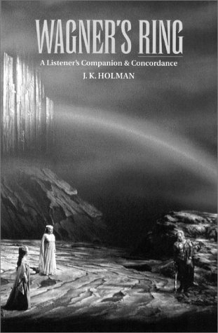 Wagner's Ring: A Listener's Companion and Concordance pdf epub