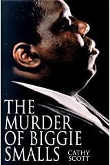 The Murder of Biggie Smalls Hardcover