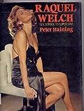 Raquel Welch: Sex Symbol to Superstar