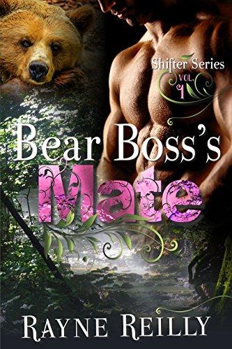 Bear Boss's Mate (Shifter Series Book 1)