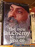 img - for The New Alchemy: To Turn You On book / textbook / text book