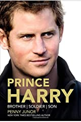 Prince Harry: Brother, Soldier, Son Hardcover