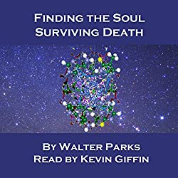 Finding the Soul, Surviving Death