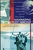 Maximizing Study Abroad 2nd (second) Edition by R. Michael Paige [2006]