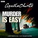 Agatha Christie: Murder Is Easy Performance by Agatha Christie Narrated by Michael Cochrane