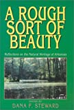 A Rough Sort of Beauty, STEWARD DANA, Dana Steward, 1557287295