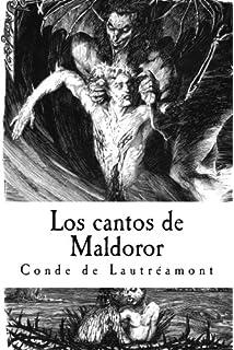 Los Cantos de Maldoror  Conde de Lautréamont (Spanish Edition ... 2159014a4eda