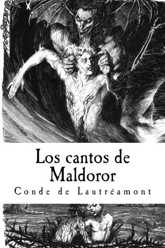 Los cantos de Maldoror (Spanish Edition) [Conde de Lautreamont] (Tapa Blanda)
