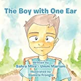 The Boy with One Ear, Sahra Mire - Umm Mariam, 145678336X