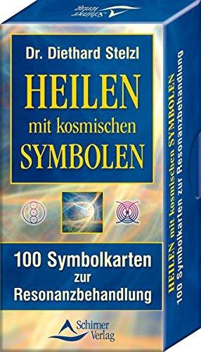 Heilen mit kosmischen Symbolen: 100 Symbolkarten zur Resonanzbehandlung