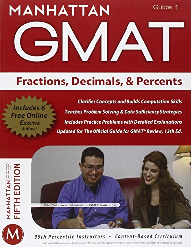 Fractions, Decimals, & Percents GMAT Strategy Guide (Manhattan GMAT Instructional Guide 1)