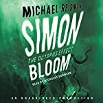 Simon Bloom, The Octopus Effect | Michael Reisman