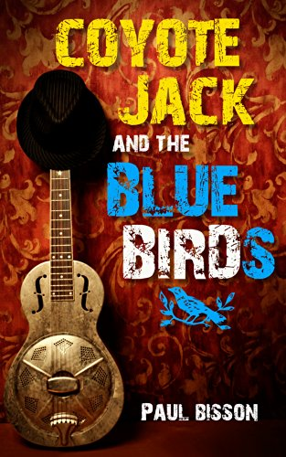 Coyote Jack and the Bluebirds ()